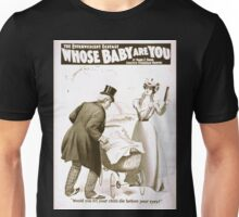 Performing Arts Posters The effervescent ecstasy Whose baby are you by Mark E Swan 1373 Unisex T-Shirt