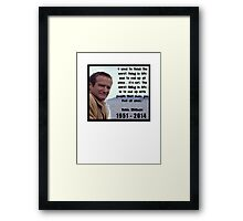 Robin Williams - Quote (1951 - 2014) Framed Print