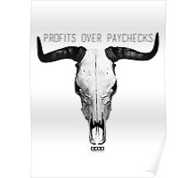 Profits Over Paychecks Poster