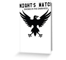 Nights Watch Sword In The Darkness Greeting Card