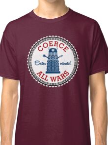 Coerce All Wars (clean) Classic T-Shirt