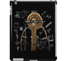 Who is that girl? iPad Case/Skin
