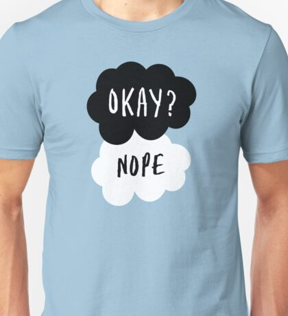 No, it is NOT OKAY Unisex T-Shirt