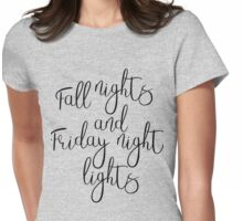 Fall Nights & Friday Night Lights Womens Fitted T-Shirt