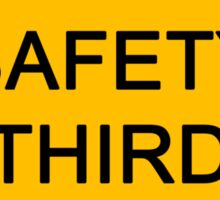 Safety Third Sticker