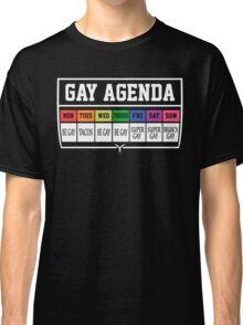 Gay Agenda Shirt Classic T-Shirt
