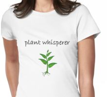 Plant Whisperer Womens Fitted T-Shirt
