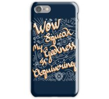 Wow. Squeak. iPhone Case/Skin