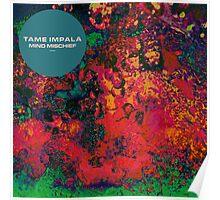 Tame Impala - Mind Mischief Poster