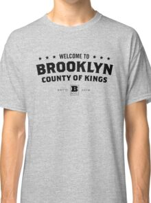 Welcome to Brooklyn - County of Kings (Black) Classic T-Shirt