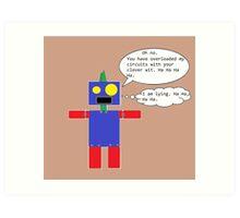 Sarcastic Robot Art Print