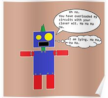 Sarcastic Robot Poster