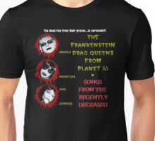 Frankenstein Drag Queens from Planet 13 - Songs from the Recently Deceased Unisex T-Shirt