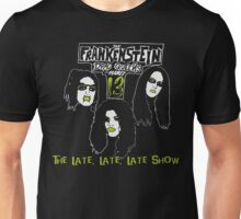 Frankenstein Drag Queens from Planet 13 - The Late, Late, Late Show Unisex T-Shirt