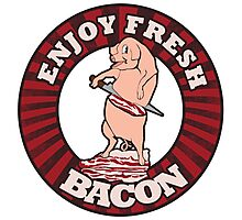 Enjoy fresh BACON Photographic Print