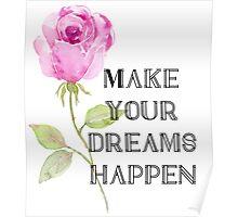Make Your Dreams Happen Poster