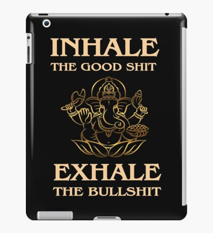 Inhale-Exhale - Yoga Fun Design iPad Case/Skin