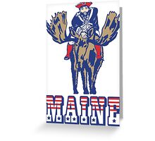 MAINE - Patriot on Mooseback - New England Patriots Greeting Card