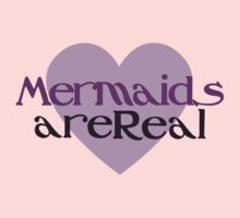 Mermaids are real Kids Clothes