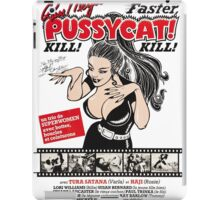 faster pussycat kill kill - weird russ-meyer movie iPad Case/Skin