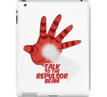 Talk to the Repulsor Beam iPad Case/Skin