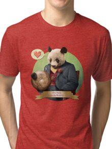 Wise Panda: Love Makes the World Go Around! Tri-blend T-Shirt