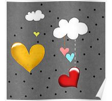 Clouds and Hearts Poster
