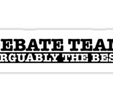 Debate team Sticker