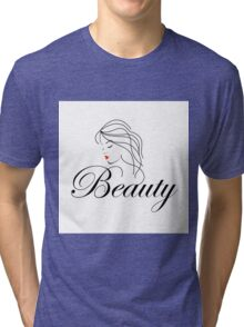 Beautiful Woman with wavy hair and text beauty  Tri-blend T-Shirt