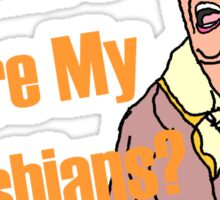 Gwen Quote - Where Are My Lesbians? Sticker