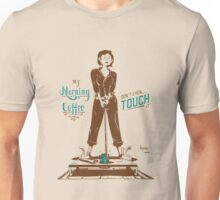 Don't Touch My Morning Coffee Unisex T-Shirt
