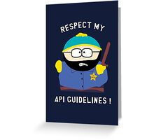 Respect my API guidelines! Greeting Card