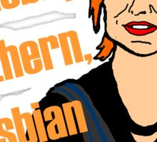 Steph Quote - I'm a Gobby Northern Lesbian Sticker