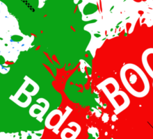 big bada BOOM ! Sticker