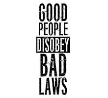 Protest Quote Funny Text Good People Photographic Print