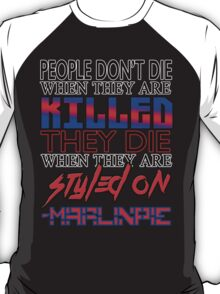 MarlinPie Styled On Quote T-Shirt