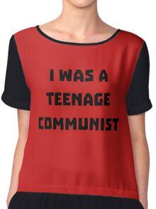 I was a Teenage Communist Chiffon Top