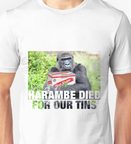 Harambe Died For Our Tins Unisex T-Shirt