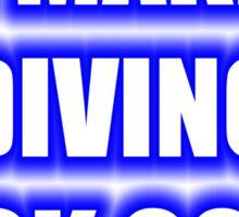 I Make Diving Look Good Sticker