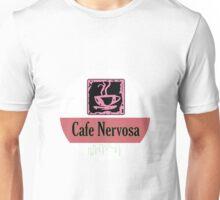 Cafe Nervosa Unisex T-Shirt