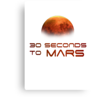 30 Seconds to Mars: T minus 30 seconds to impact Canvas Print