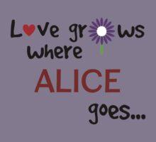 """Love grows where Alice goes"" original design Kids Tee"