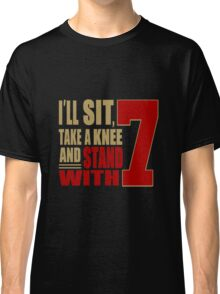 I Stand with 7 Classic T-Shirt