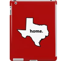 Texas. Home. iPad Case/Skin
