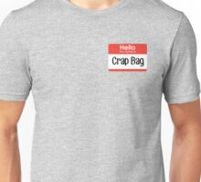Hello, my name is Crap Bag – Mike Hannigan, Friends Unisex T-Shirt
