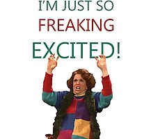 Kristen Wiig: I'm just so freaking excited!  Photographic Print