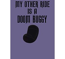 Doom Buggy (Black Text) Photographic Print