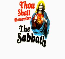 thou shall remember the sabbath Unisex T-Shirt
