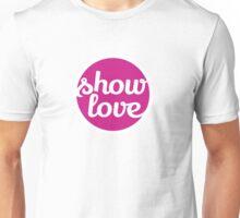 Show Love Unisex T-Shirt