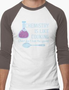 Chemistry Is Like Cooking Funny T Shirt Men's Baseball ¾ T-Shirt